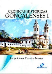 Adquira o seu exemplar em http://visao-livraria.minestore.com.br/produtos/cronicas-historicas-goncalenses-i