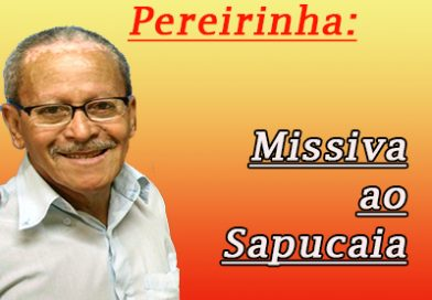 Missiva ao Sapucaia
